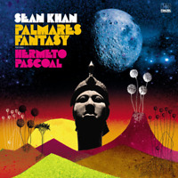 SEAN KHAN-PALMARES FANTASY FEAT. HERMETO PASCOAL-IMPORT CD WITH JAPAN OBI E78