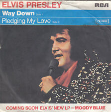 """Single 7"""" - Elvis Presley """"Way down // Pledging My Love"""""""