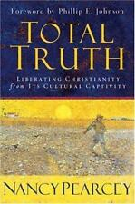 Total Truth: Liberating Christ