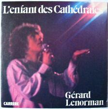 Gerard LENORMAN  (45 tours)   L'ENFANT DES CATHEDRALES