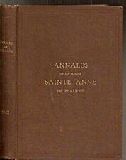 Annales de la Bonne Sainte Anne de Beaupré Basilique Année complète 1942