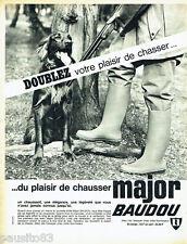 PUBLICITE ADVERTISING 016  1965  Major Baudou  bottes de chasse