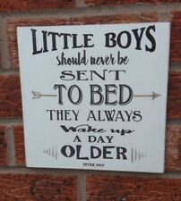 Little boys sent to bed peter pan quote wooden plaque sign