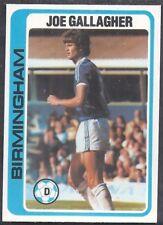 TOPPS-FOOTBALL (PALE BLUE BACK 1979)-#155- BIRMINGHAM - JOE GALLAGHER