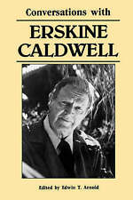 NEW Conversations with Erskine Caldwell (Literary Conversations)