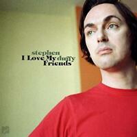 Stephen Duffy - I Love My Friends (NEW CD)