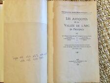 Les Antiquités de la Vallée de L'Arc en Provence 1907 Sté d'études provençales