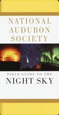 National Audubon Society Field Guide to the Night Sky (Audubon Society Field Gui