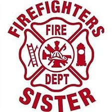 Firefighters Sister Decal 4x4