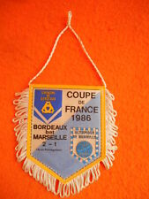 COUPE FRANCE 1986 Fanion Banderin Pennant True Vintage 80s Bordeaux Marseille OM