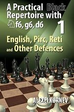A Practical Black Repertoire with Nf6, g6, d6 Volume 1. By Kornev NEW CHESS BOOK
