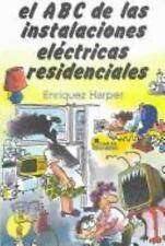 El ABC de las instalaciones electricas residenciales /  The ABC's of electric