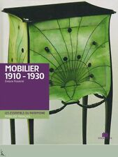 Le Mobilier Français : Les années 1910 - 1930