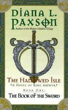 The Hallowed Isle Book One: The Book of the Sword (Book of the Sword/Diana L. P