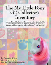 The My Little Pony G2 Collector's Inventory by Summer Hayes VTG MLP Price Guide