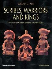Scribes, Warriors, and Kings: The City of Copan and the Ancient Maya, Revised E