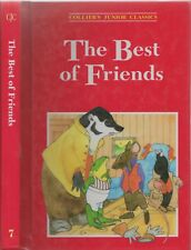 Collier's Junior Classics #7 THE BEST OF FRIENDS Illustrated Children's Book