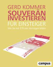 Souverän investieren für Einsteiger, Gerd Kommer