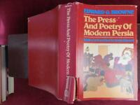 PRESS & POETRY of MODERN PERSIA by EDWARD BROWNE/ILLUSTRATED/IRAN/SCARCE 1983