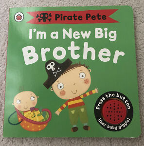 Pirate Pete New Big Brother Book