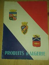 Produits d'Algérie. Office Algérien d'Action Economique et Touristique.