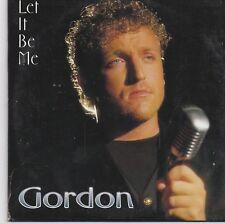 Gordon-Let It Be Me cd single
