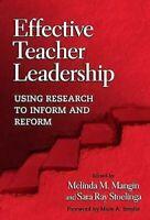 Eficaz Teacher Leadership: Usando Research A Inform Y Reform Tapa Dura