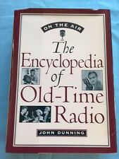 ON THE AIR: THE ENCYCLOPEDIA OF OLD-TIME RADIO - SIGNED BY JOHN DUNNING