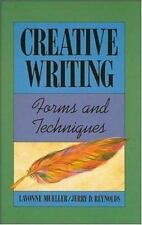 Creative Writing : Forms and Techniques by Jerry D. Reynolds and Lavonne Mueller