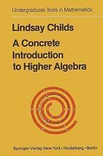 Concrete Introduction to Higher Algebra (Undergraduate Texts in Mathematics)