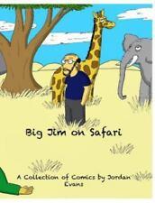 Bigjim on Safari, Hardcover by Evans, Jordan