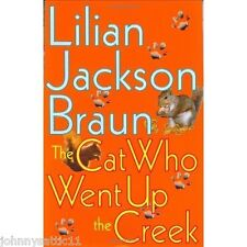 The Cat Who Went Up the Creek Lilian Jackson Braun (2002, Hardcover) 039914675X