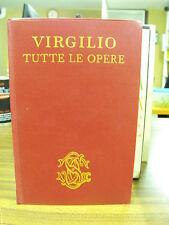 Virgilio Tutte le opere - a cura di Enzio Cetrangolo - Sansoni Ed. (3005)