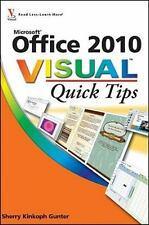 NEW - Office 2010 Visual Quick Tips by Gunter, Sherry Kinkoph