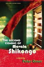 Peter Orner~THE SECOND COMING OF MAVALA SHIKONGO~SIGNED 1ST/DJ~NICE COPY