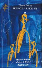 "Thomas Brussig ""Heroes Like Us"" Harvill, 1997, p/bk, unread, as new. 250pp"