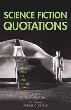 Science Fiction Quotations : From the Inner Mind to the Outer Limits