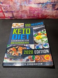 Keto Diet Cookbook For Beginners: 550 Recipes For Busy People on Keto Diet (Keto
