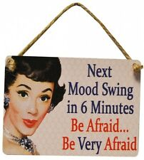 NEXT MOOD SWING 6 MINUTES BE AFRAID! Vintage Style MINI Metal Plaque Teen Gift