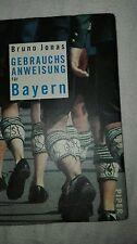 Gebrauchtsanweisung  für  Bayern  Von Jonas Bruno neuwertig