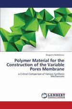 Polymer Material for the Construction of the Variable Pores Membrane by.