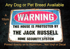 WARNING THIS HOUSE IS PROTECTED BY ANY Dog/Pet ? made to order printed Ali sign