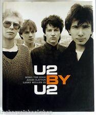 U2 BY U2 - Bono The Edge Adam Clayton Larry Mullen - HARDBACK - 1st Edition