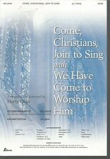 Come Christians Join to Sing with We Have Come To Wroship Him Marty Parks SM