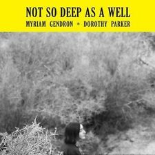 Myriam Gendron : Not So Deep as a Well CD