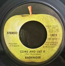 Badfinger  Apple 1815 COME AND GET IT  (GREAT ROCK N ROLL 45) PLAYS GREAT!