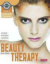 Level 3 NVQ/SVQ Diploma Beauty Therapy Book 2nd edition by Hiscock, Connor