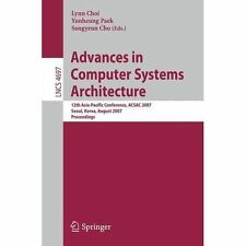 Advances in Computer Systems Architecture: 12th Asia-Pacific Conference, ACSAC 2