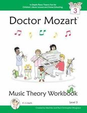 Doctor Mozart Music Theory Workbook Level 3 - in-Depth Piano Theory Fun for...