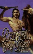 Betrayal by Evelyn Rogers (1997, Paperback)